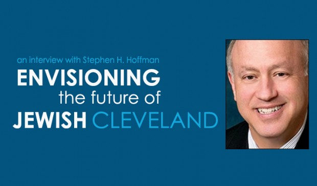 Envisioning the Future of Jewish Cleveland