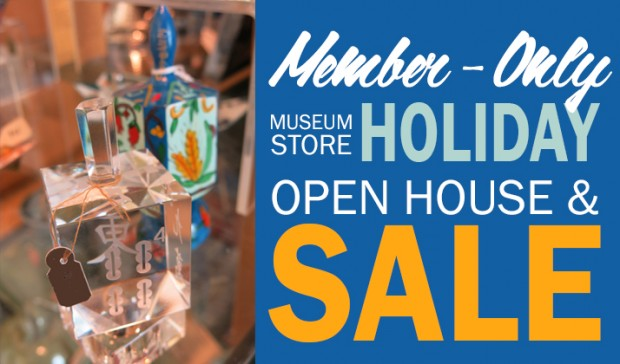 Museum Store Holiday Open House & Sale